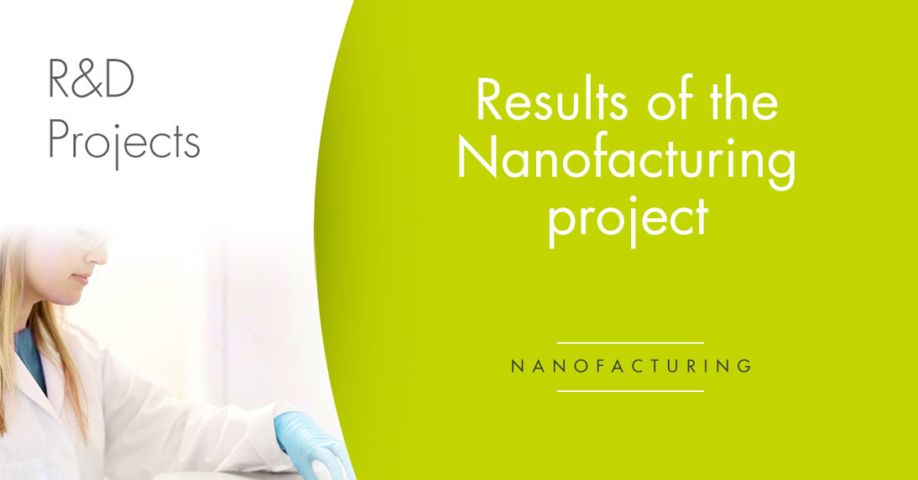 nanofacturing results