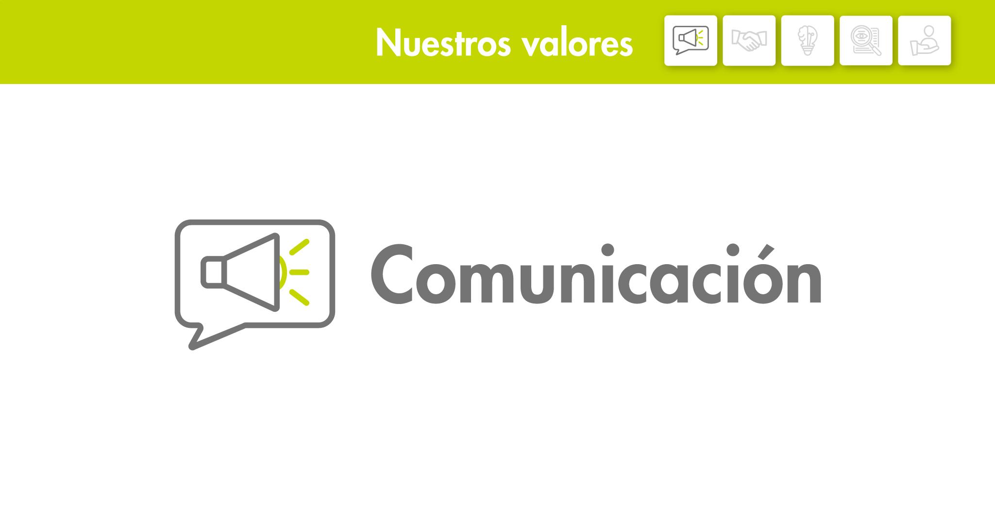 Nuestros valores: Comunicación