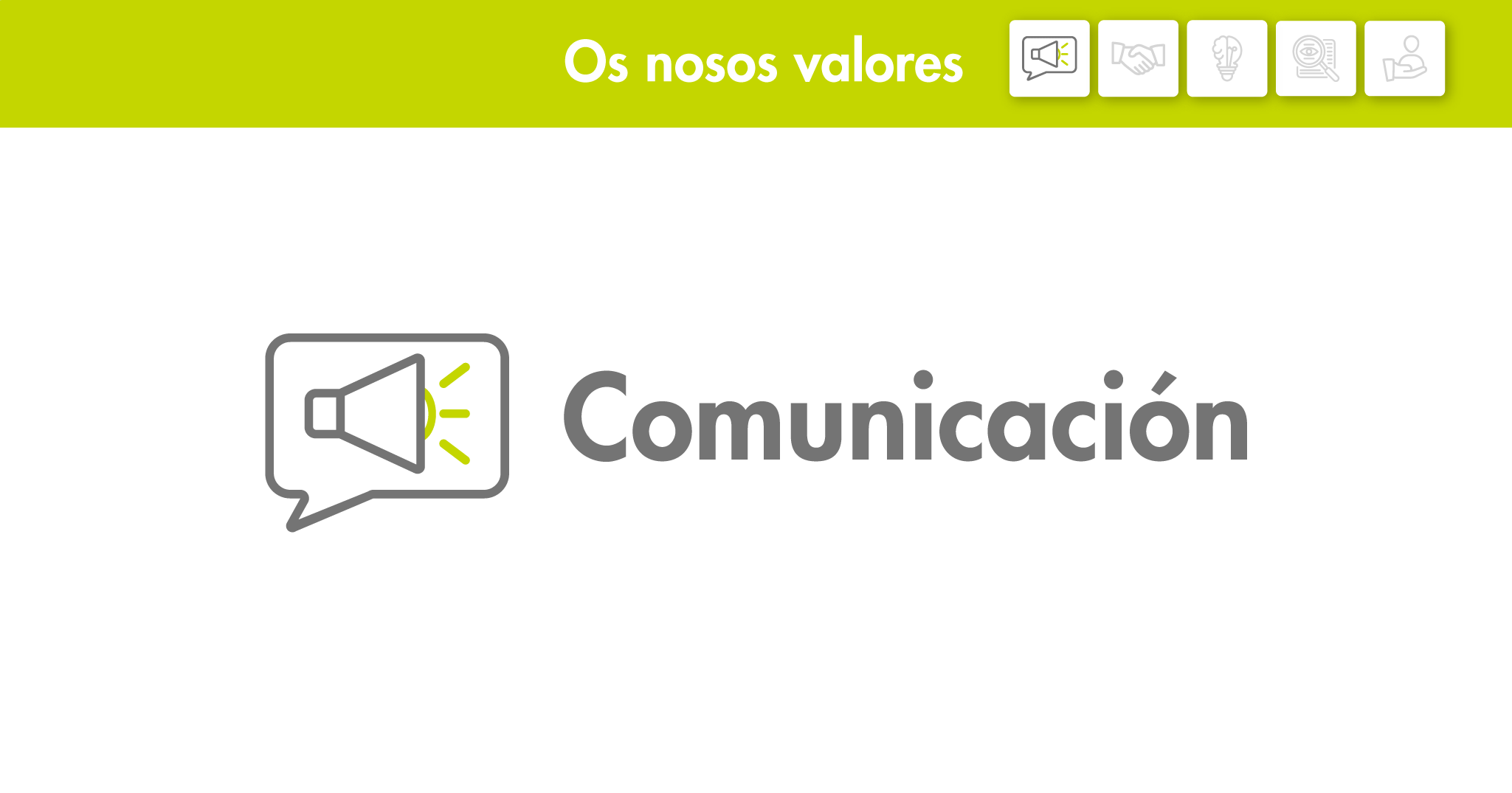 Os nosos valores: Comunicación