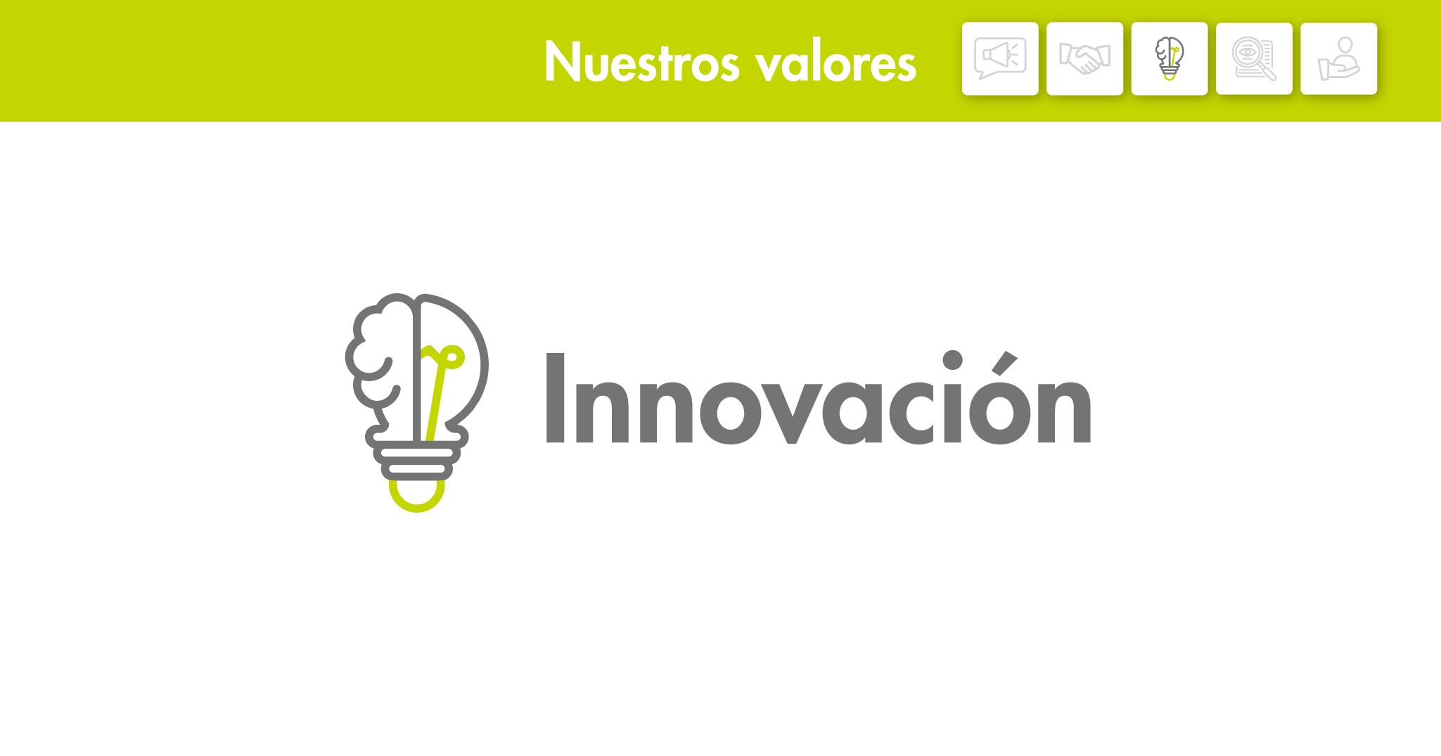 Nuestros valores: Innovación
