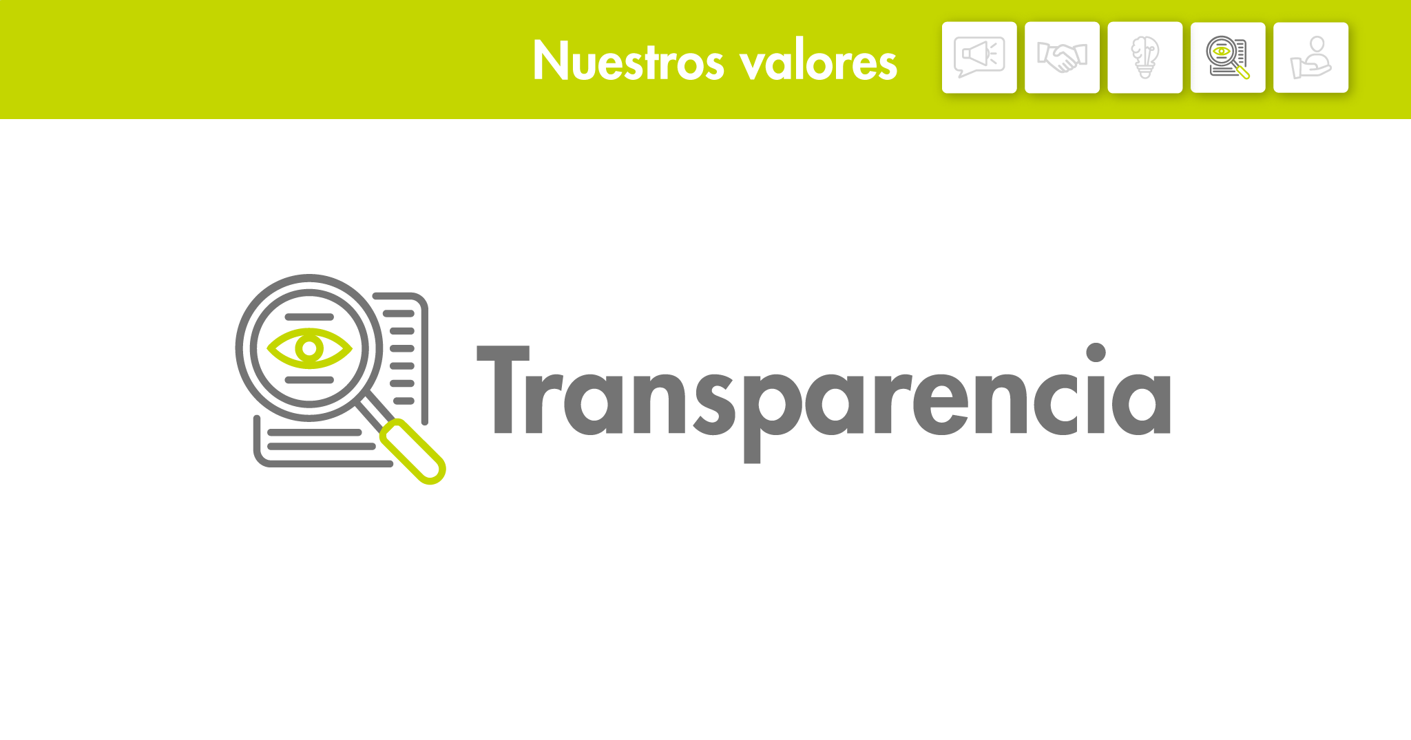Nuestros valores: Transparencia