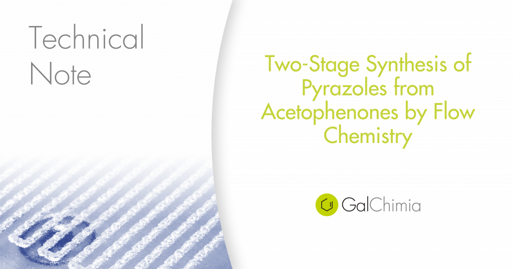 Two-Stage Synthesis of Pyrazoles from Acetophenones by Flow Chemistry