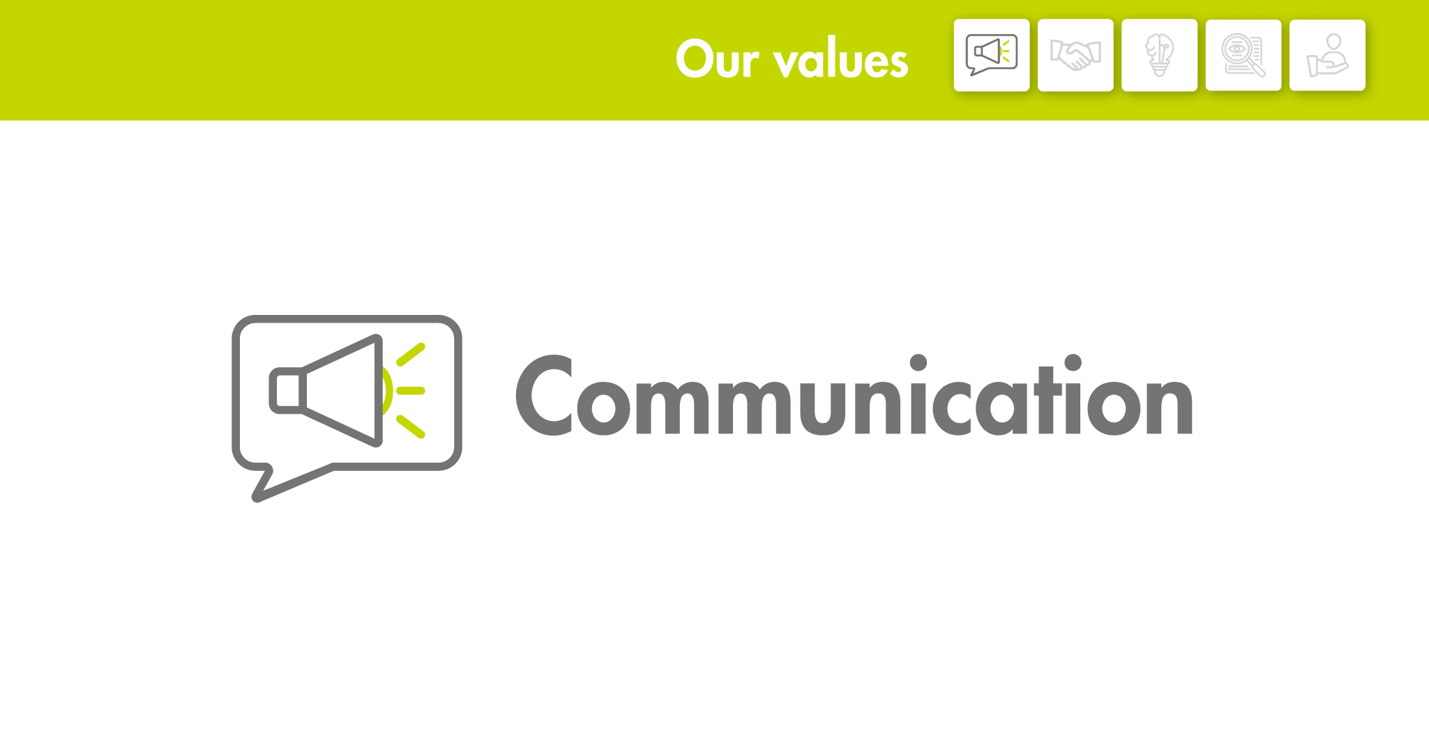 Our values: Comunication
